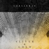 Cortarmao – Sliver & Gòld